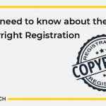 All you need to know about the basics of Copyright Registration