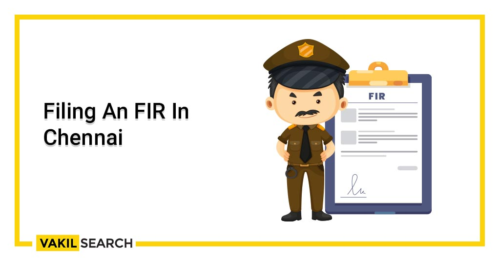 Filing An FIR In Chennai