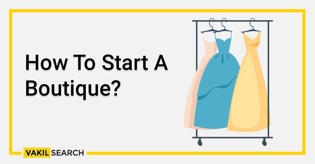 How To Start A Boutique_