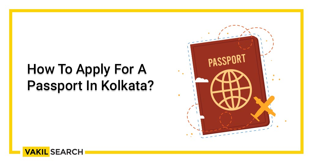 How To Apply For A Passport In Kolkata