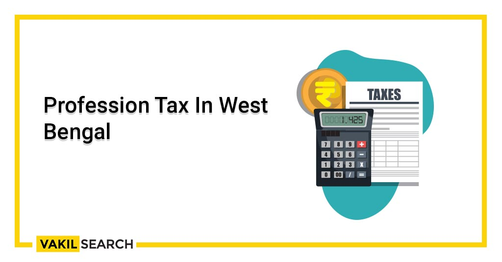 Profession Tax In West Bengal
