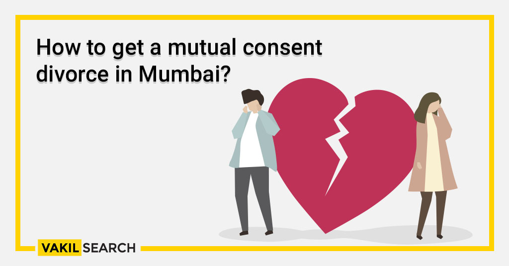 How to get a mutual consent divorce in Mumbai_