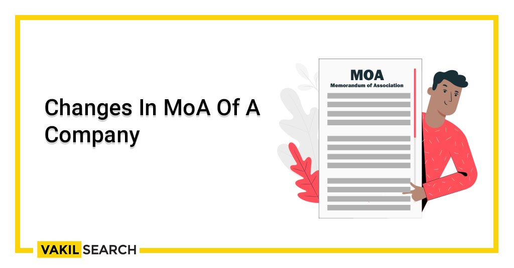 Changes In MoA Of A Company