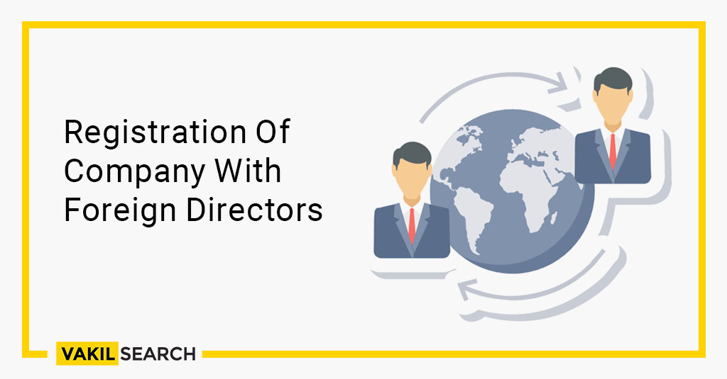 registration of company with foreign directors
