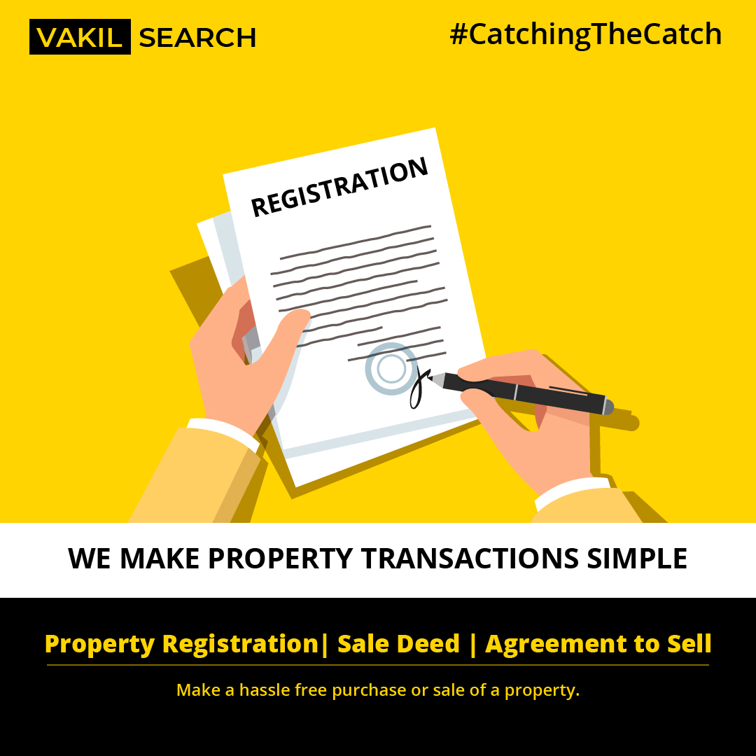The What Why And How Of Registering A Property Vakilsearch