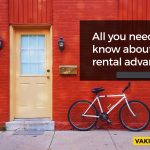 All you need to know about the Rental advance