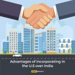 Advantages of incorporating in the US over India