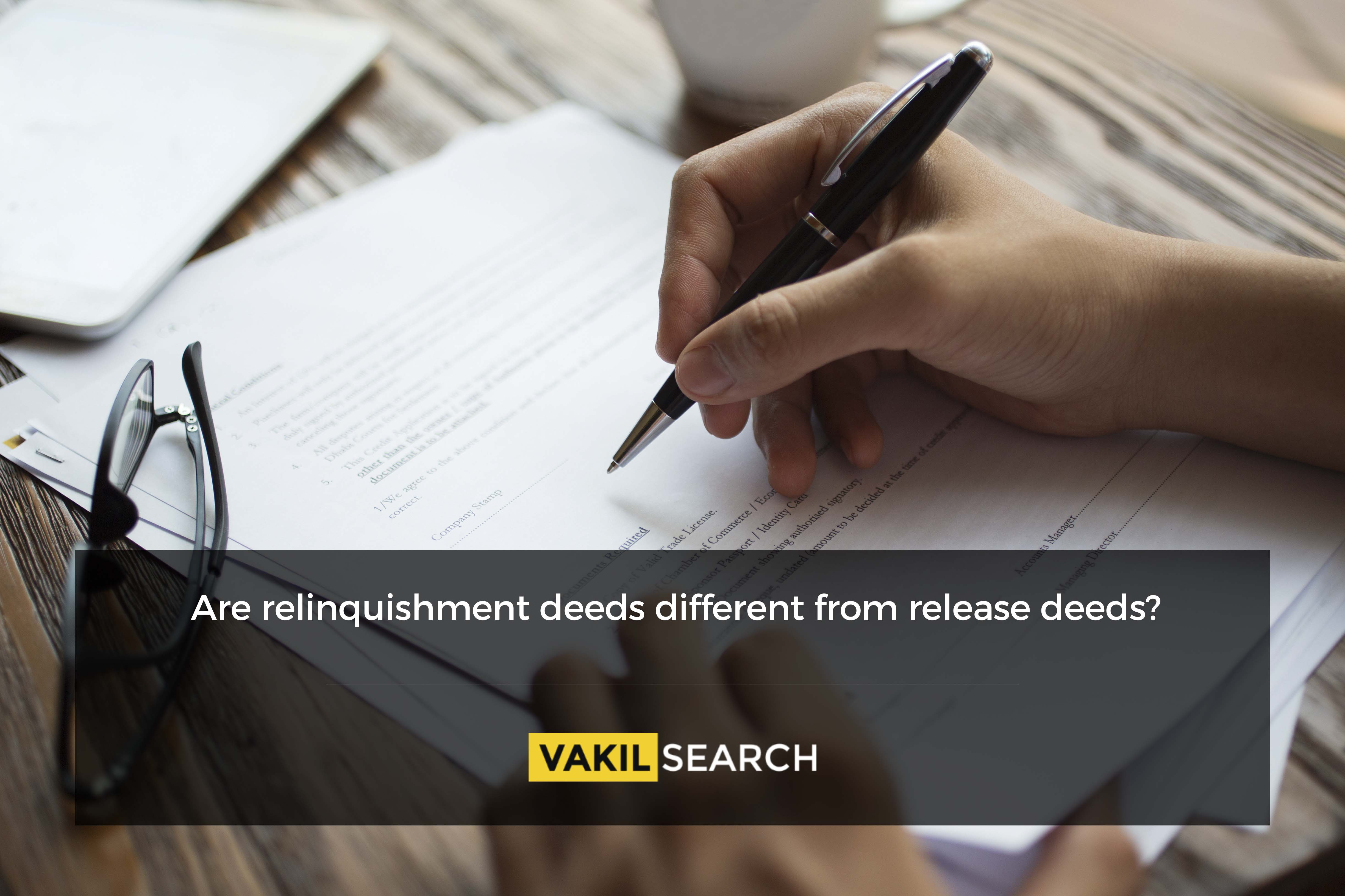 Are Relinquishment Deeds Different From Release Deeds