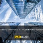 Mandatory Compliance for Private Limited Companies