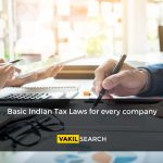 Basic Indian tax laws for every company