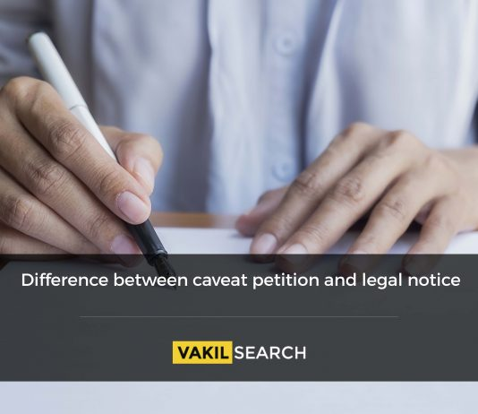Difference between caveat petition and legal notice