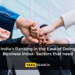 India's Ranking in the Ease of Doing Business Index- Sectors that need improvement