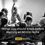 Things You Should Know Before Starting An NGO in India