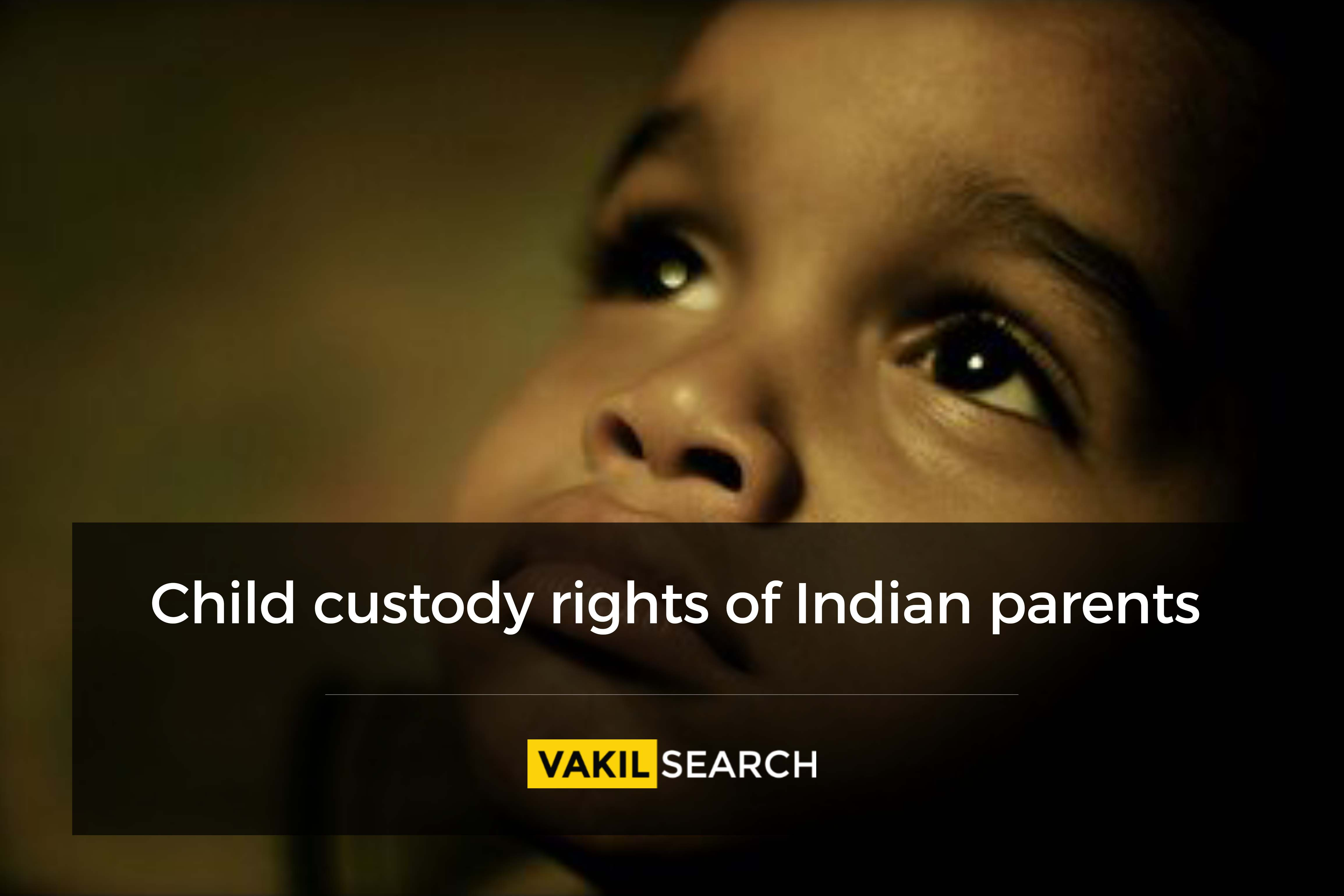 Child Custody Rights of Indian Parents