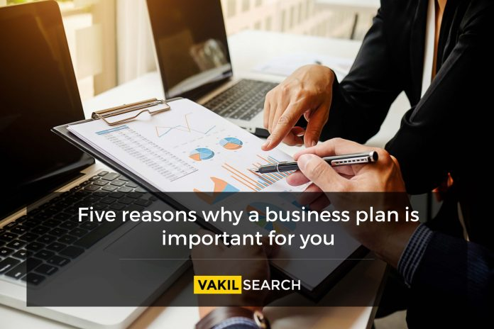 Five reasons why a business plan is important