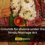 Grounds for Divorce Under the Hindu Marriage Act