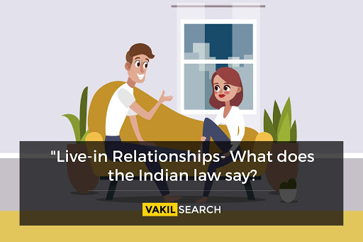 Indian law on live-in relationships