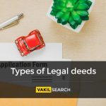 The Different Types of Legal Deeds in India and Their Significance