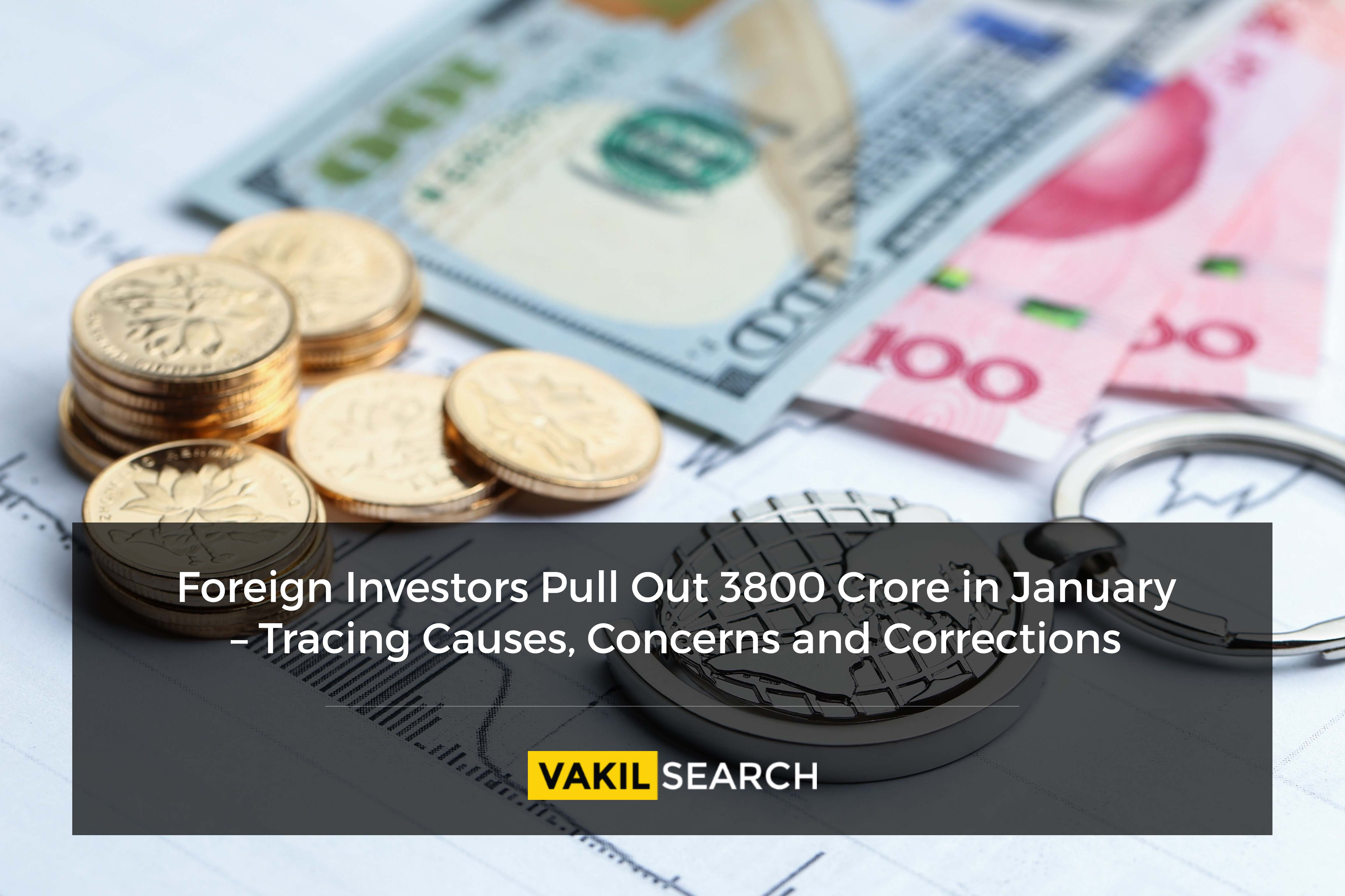 Foreign Investors Pull Out 3800 Crore in January – Tracing Causes