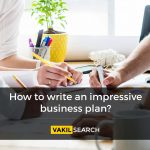 How to write an impressive business plan