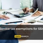 Service tax exemptions for SSIs