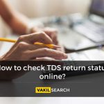 How to check TDS return status online?