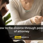 How to file Divorce via Power of Attorney