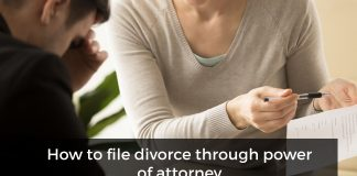 How to file divorce via Power of Attorney - Everything you need to know