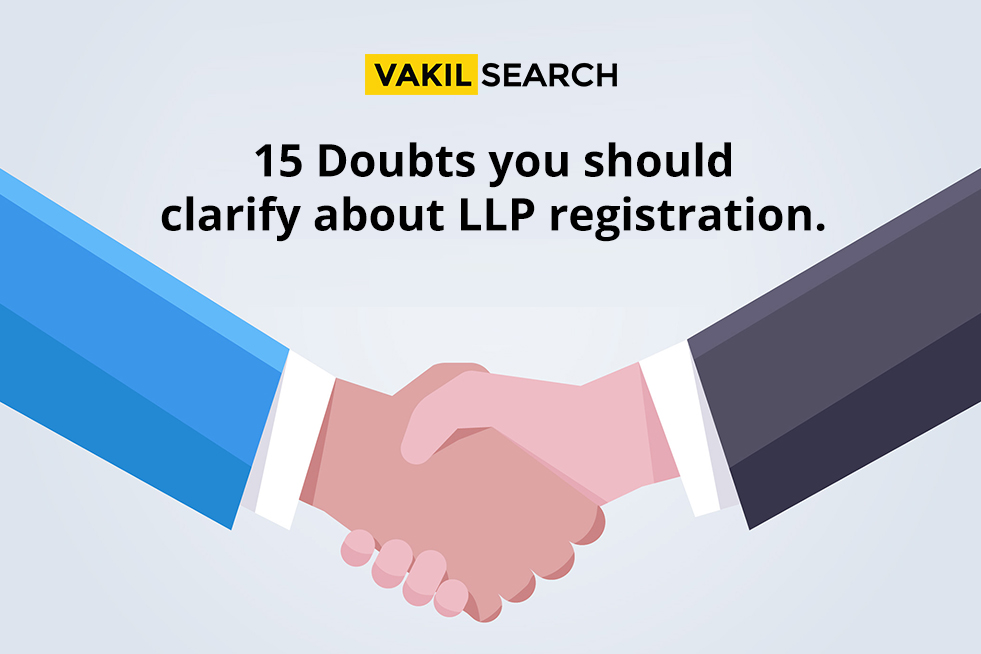 15 doubts you should clarify about LLP registration