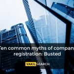 10 Myths of Company Registration: Busted