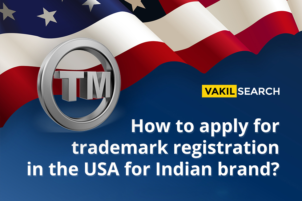How to apply for trademark registration in the USA for Indian brand?