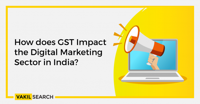 How Does GST Impact The Digital Marketing Sector In India