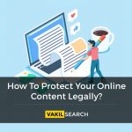 How to Protect Your Online Content Legally?