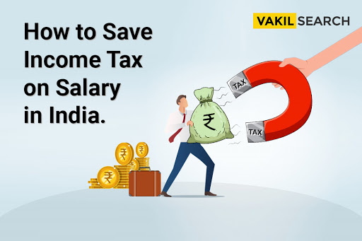 How to Save Income Tax on Salary in India?