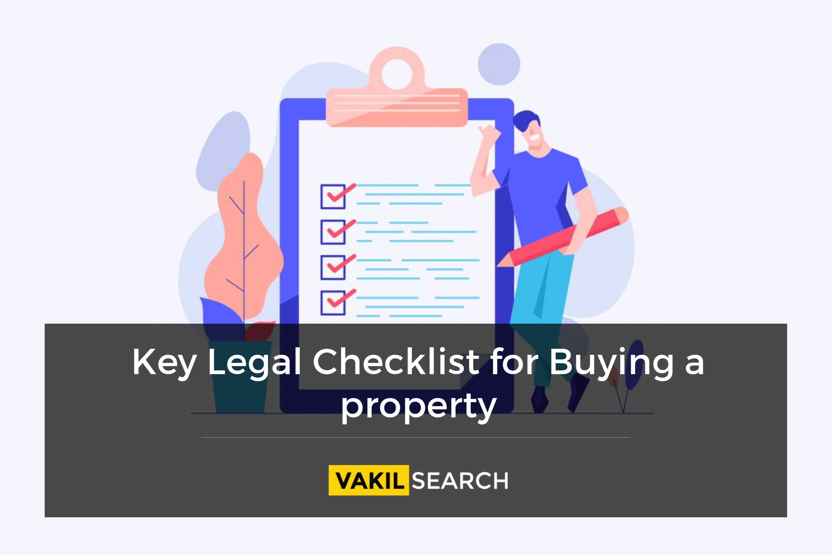 Key Checklist for Buying a Property
