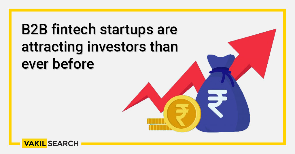 B2B fintech startups are attracting investors than ever