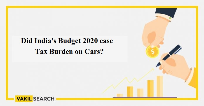 Did India's Budget 2020 ease Tax Burden on Cars?