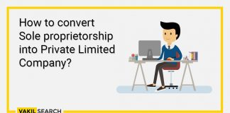 How to convert Sole proprietorship into Private Limited Company?