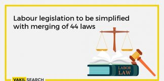 Labour legislation to be simplified with merging of 44 laws