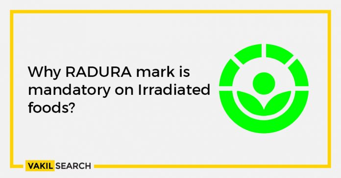 Why RADURA mark is mandatory on Irradiated foods?