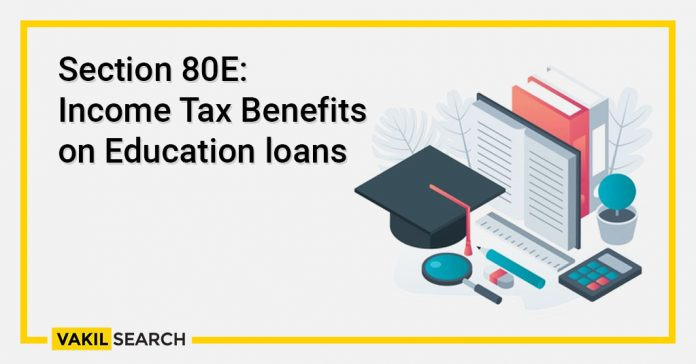 Section 80E Income Tax Benefits on Education loans
