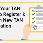 Know Your TAN: How to Register & Search New TAN Application?