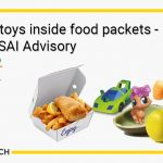 New FSSAI Advisory - No Toys Inside Food Packets