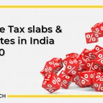 Income Tax Slabs & Tax Rate in India 2019-20