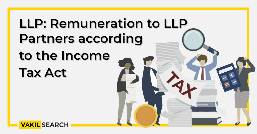 LLP: Remuneration to LLP Partners according to the Income Tax Act