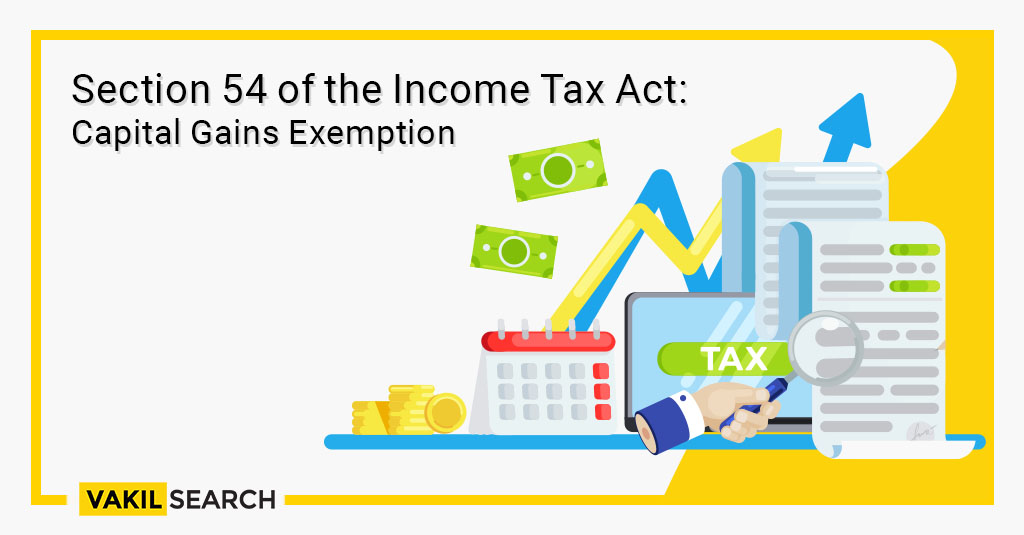 Section 54 of the Income Tax Act: Capital Gains Exemption