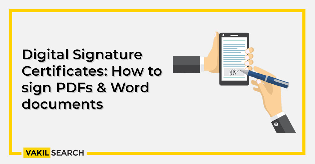Digital Signature Certificates_ How to sign PDFs & Word documents