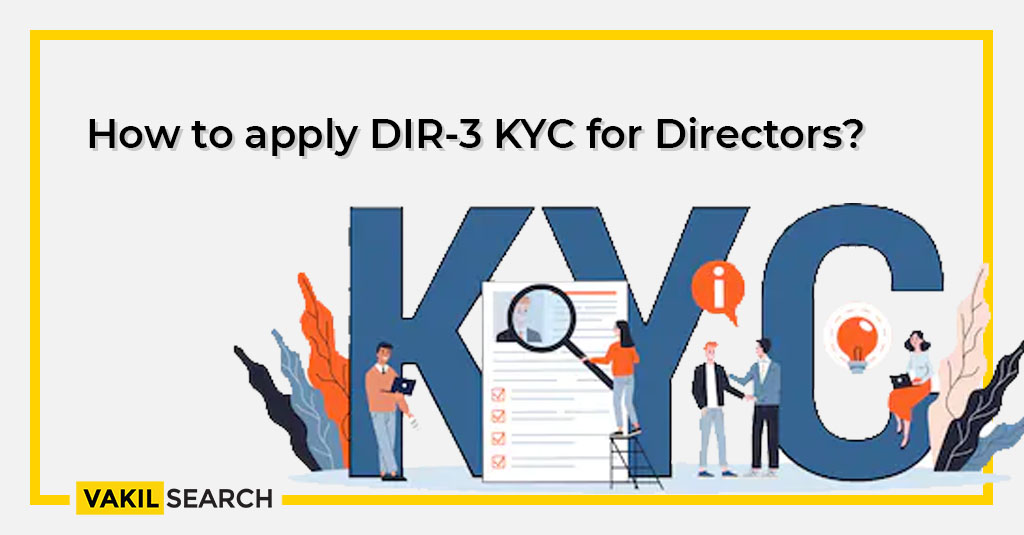How to apply DIR-3 KYC for Directors?