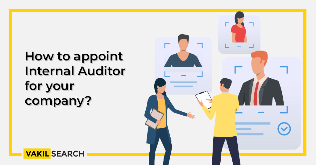 How to appoint an Internal Auditor your company?