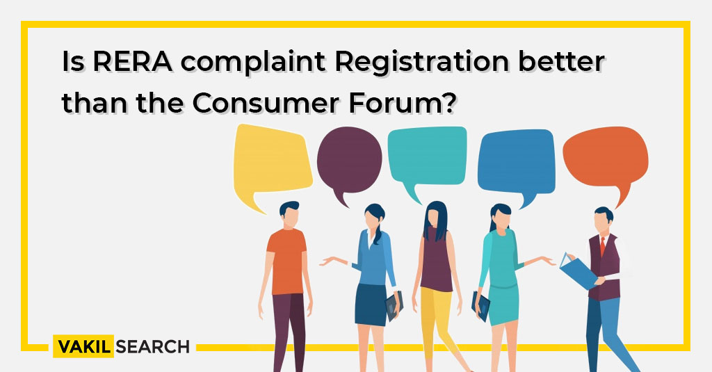 Is RERA complaint Registration better than the Consumer Forum?